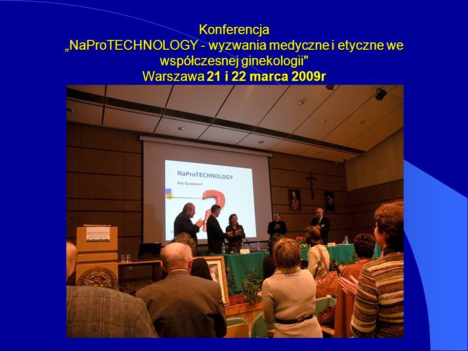 Konferencja NaProTECHNOLOGY - wyzwania medyczne i etyczne we współczesnej ginekologii