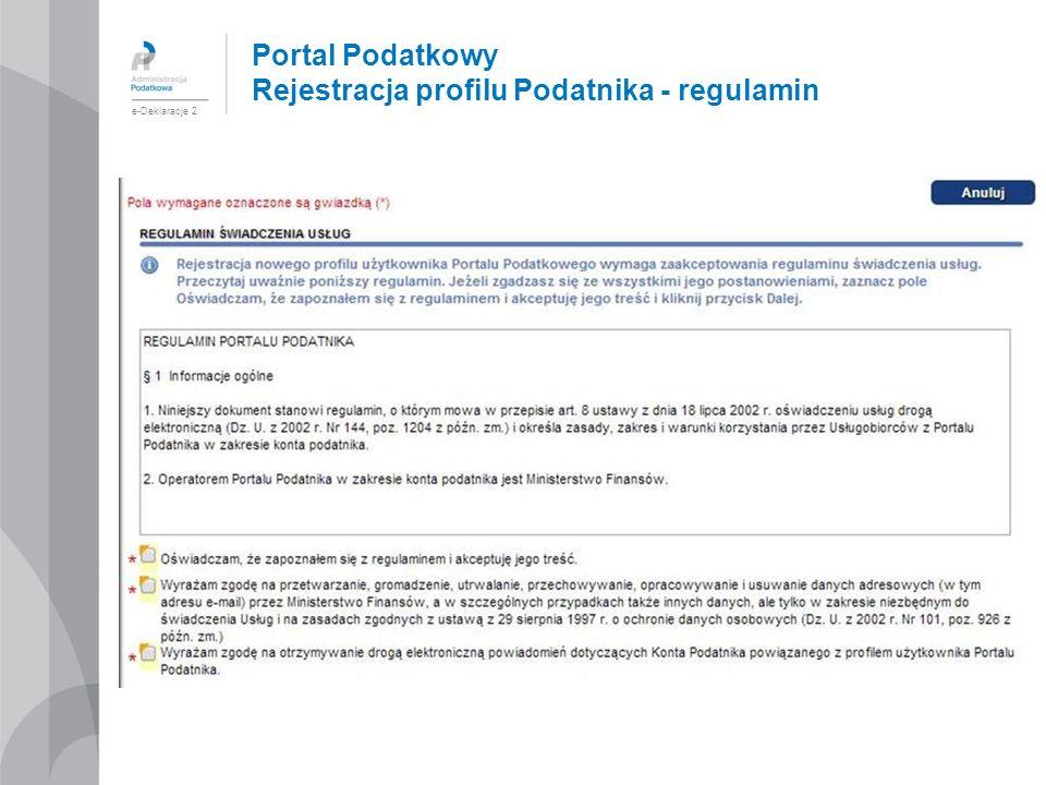 Portal Podatkowy Rejestracja profilu Podatnika - regulamin e-Deklaracje 2