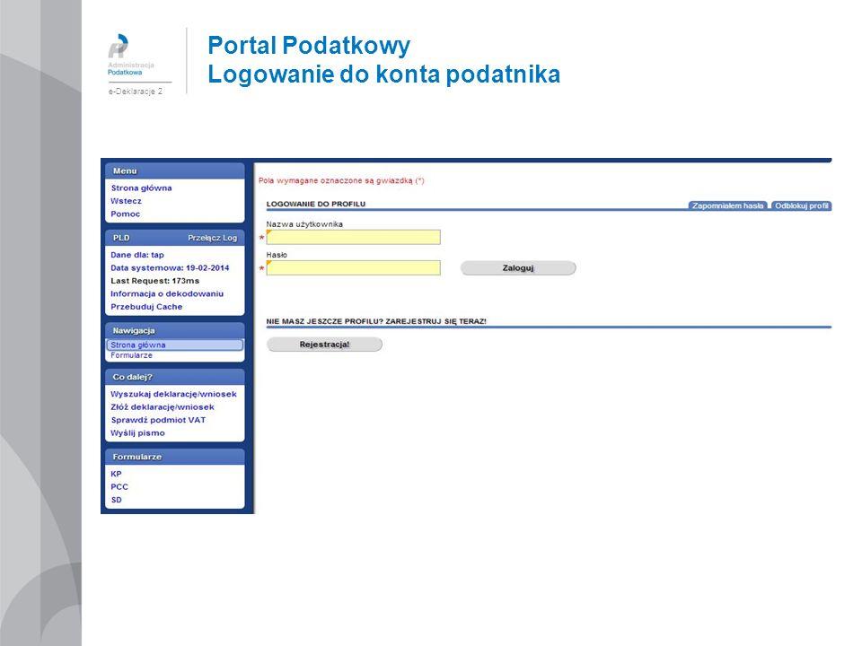 Portal Podatkowy Logowanie do konta podatnika e-Deklaracje 2