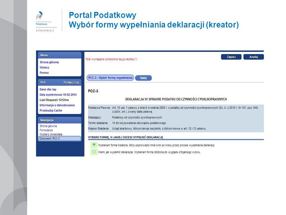 Portal Podatkowy Wybór formy wypełniania deklaracji (kreator) e-Deklaracje 2