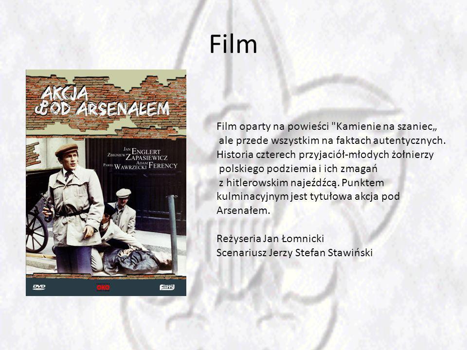 Film Film oparty na powieści Kamienie na szaniec ale przede wszystkim na faktach autentycznych.