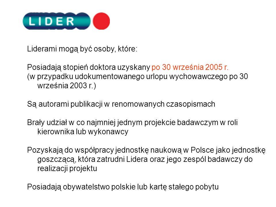 Uprzejmie informujemy o otwarciu przez Dyrektora Narodowego Centrum Badań i Rozwoju pierwszego konkursu na projekty w ramach Programu LIDER. Liderami