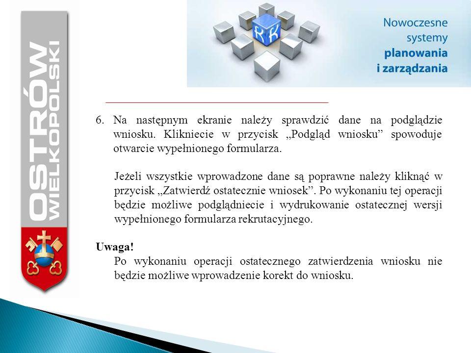 6.Na następnym ekranie należy sprawdzić dane na podglądzie wniosku. Klikniecie w przycisk Podgląd wniosku spowoduje otwarcie wypełnionego formularza.