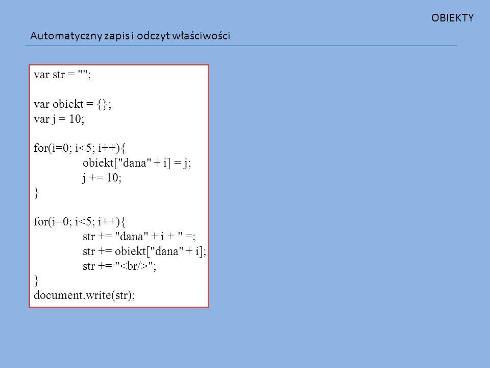 Automatyczny zapis i odczyt właściwości var str =