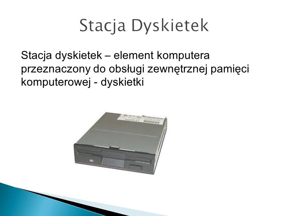Stacja dyskietek – element komputera przeznaczony do obsługi zewnętrznej pamięci komputerowej - dyskietki