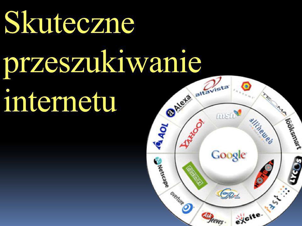Skuteczne przeszukiwanie internetu