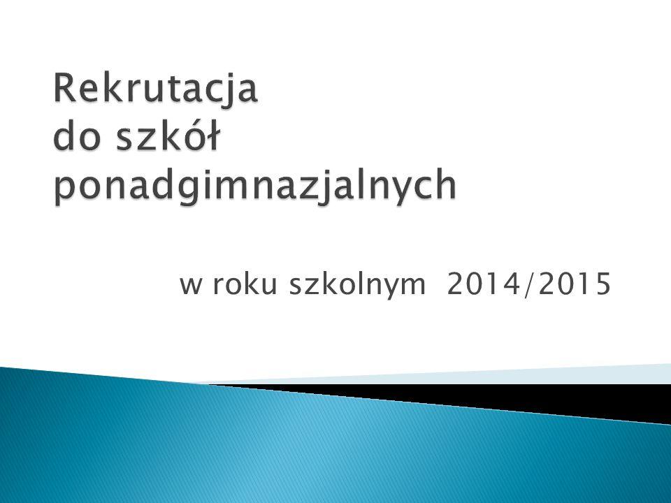 Rekrutacja do szkół ponadgimnazjalnych odbywa się przy użyciu Elektronicznego Systemu Rekrutacji, który zostanie udostępniony kandydatom 12 maja o godz.