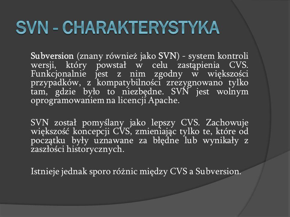 Subversion (znany również jako SVN) - system kontroli wersji, który powstał w celu zastąpienia CVS. Funkcjonalnie jest z nim zgodny w większości przyp