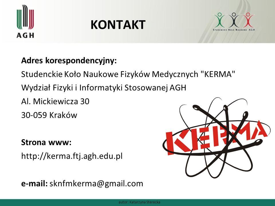KONTAKT Adres korespondencyjny: Studenckie Koło Naukowe Fizyków Medycznych