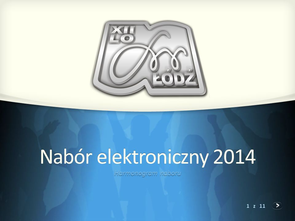 1 z 11 Nabór elektroniczny 2014 Harmonogram naboru