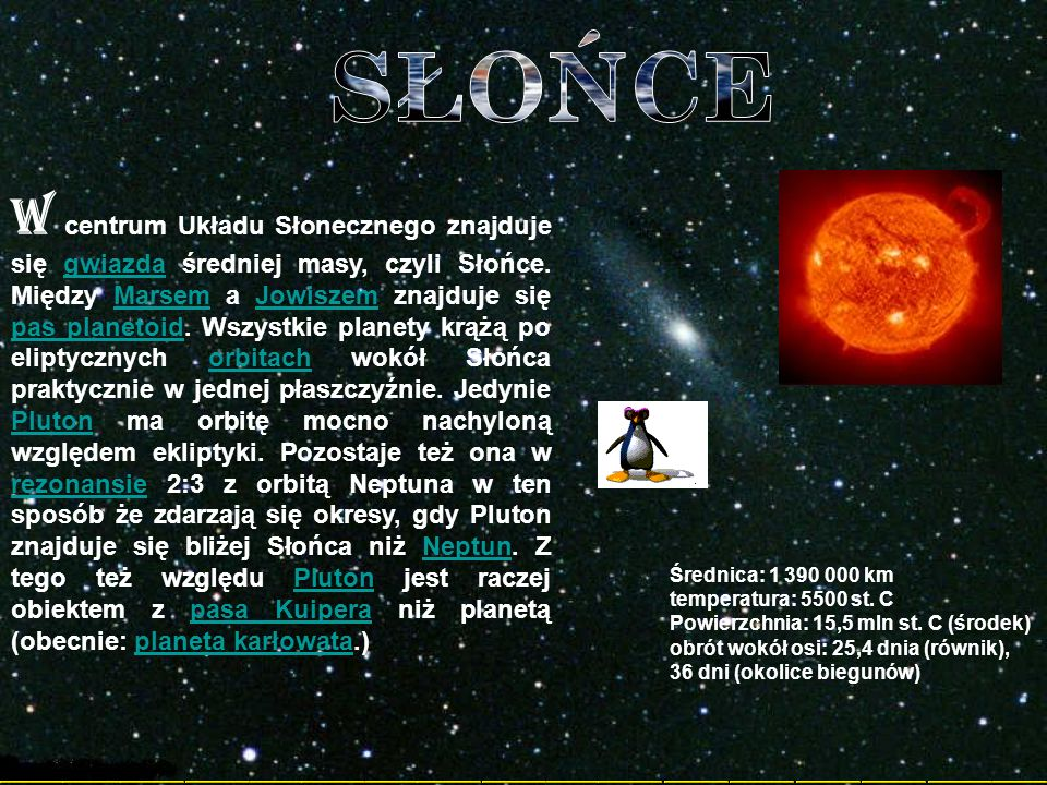 Średnia odległość od Słońca: 5913 mln km długość roku (okres obiegu wokół Słońca): 249 ziemskich lat długość doby: 6 dni 9 godz.
