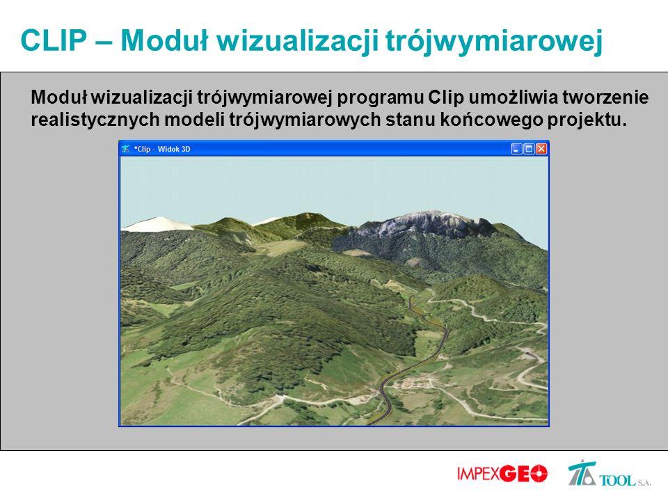 CLIP – Moduł wizualizacji trójwymiarowej Moduł wizualizacji trójwymiarowej programu Clip umożliwia tworzenie realistycznych modeli trójwymiarowych stanu końcowego projektu.