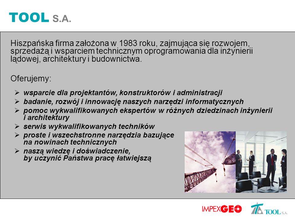 TOOL S.A. Hiszpańska firma założona w 1983 roku, zajmująca się rozwojem, sprzedażą i wsparciem technicznym oprogramowania dla inżynierii lądowej, arch