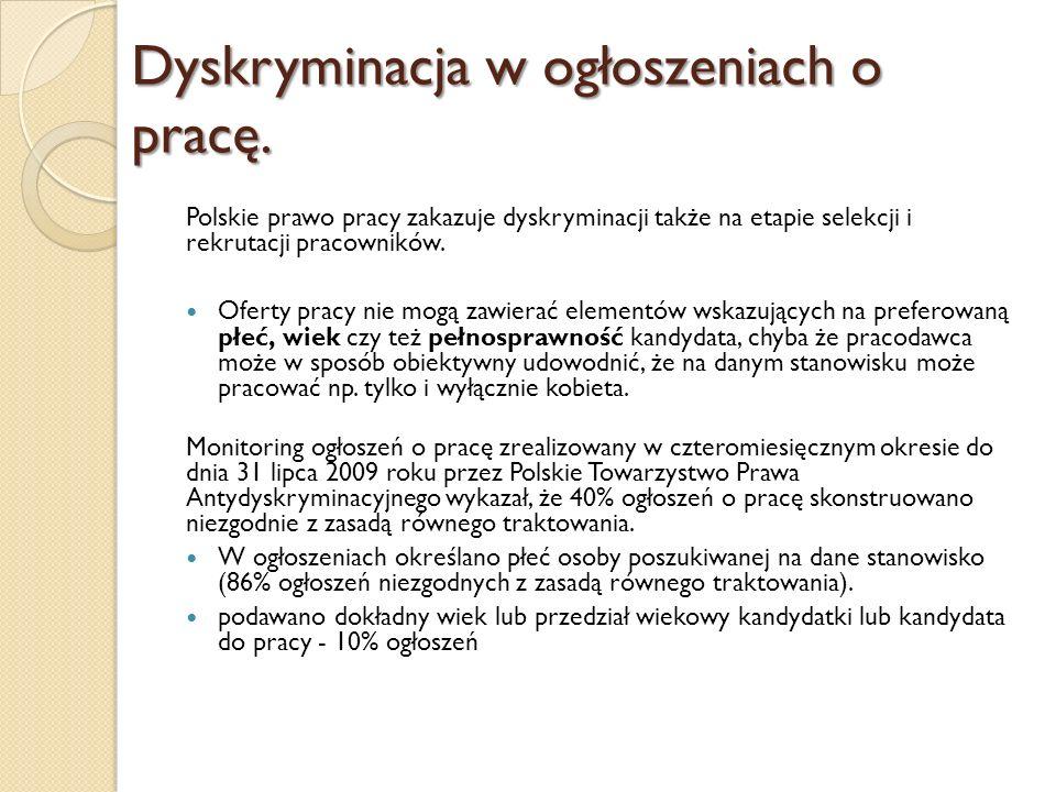 Dyskryminacja w ogłoszeniach o pracę. Polskie prawo pracy zakazuje dyskryminacji także na etapie selekcji i rekrutacji pracowników. Oferty pracy nie m