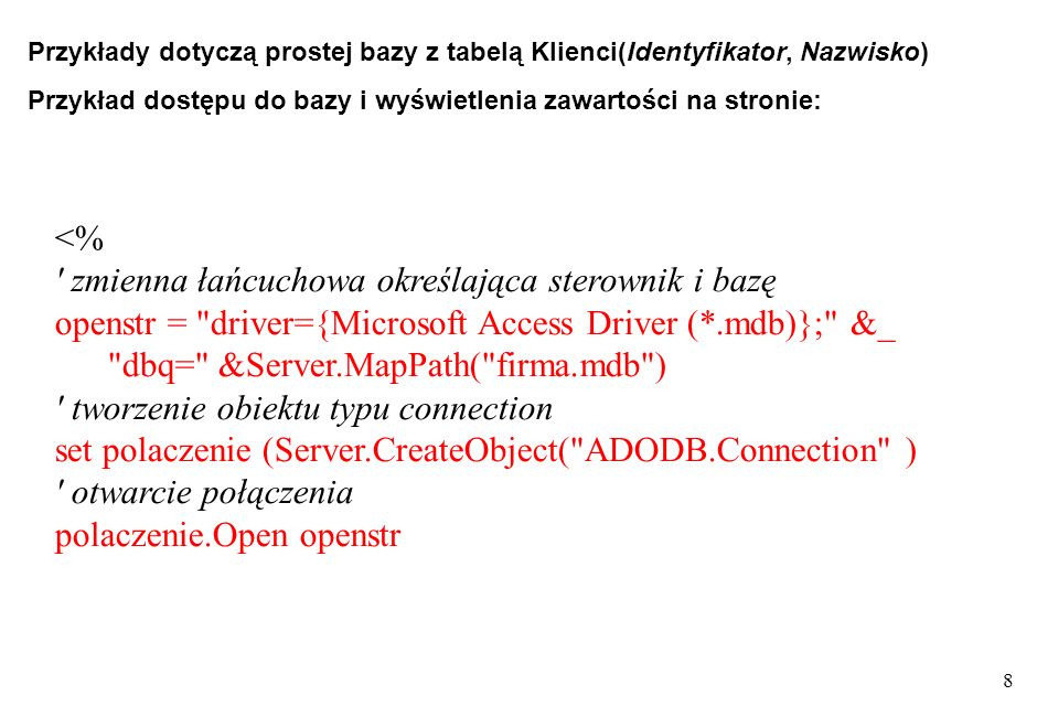 19 wykonanie zapytania i wypełnienie obiektu baza baza.Open SQL, Conn, 3, 3 nagłówek tabeli response.write &_ Id zamowienia &_ Nazwa &_ Sztuk &_ Cena &_ Wartość &_ Nazwisko &_