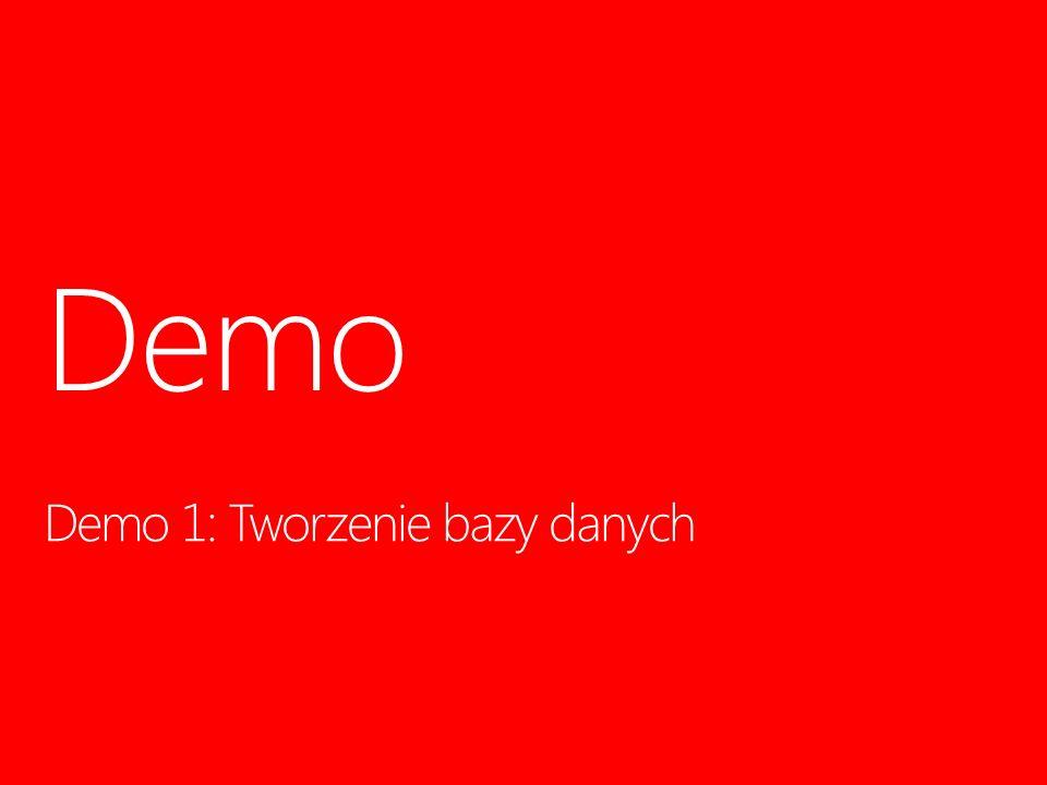 Demo 1: Tworzenie bazy danych Demo 10