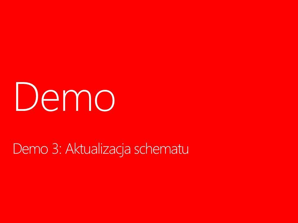 Demo 3: Aktualizacja schematu Demo 14