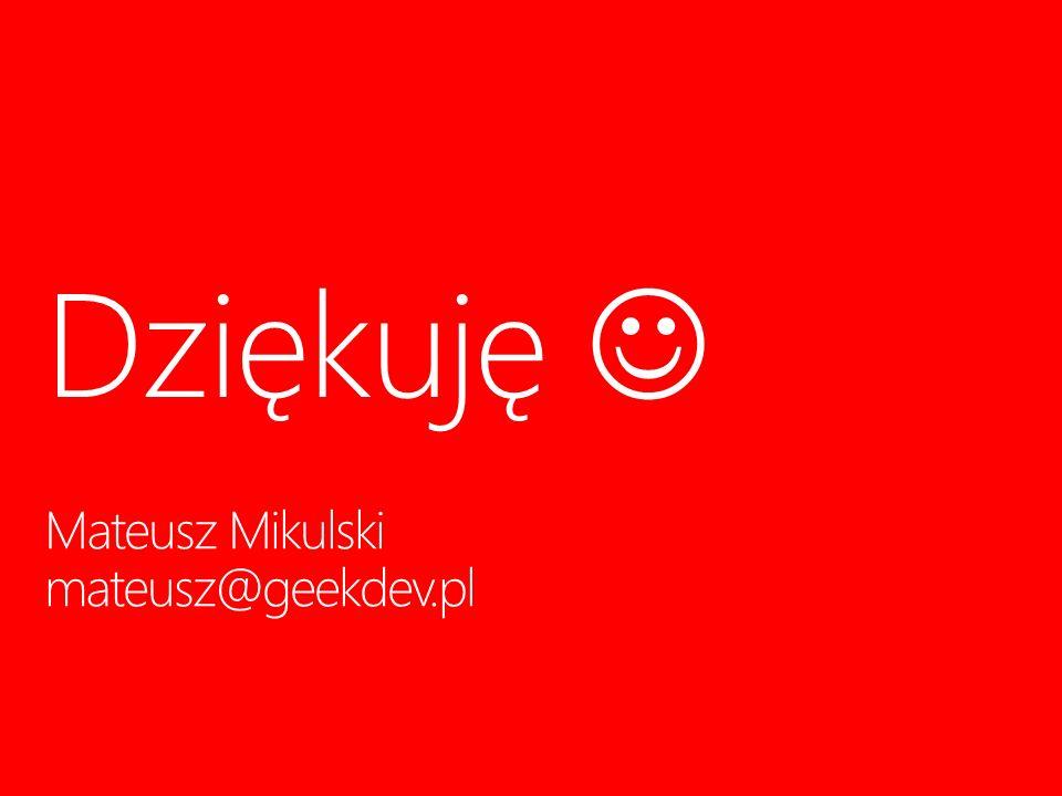 Mateusz Mikulski mateusz@geekdev.pl Dziękuję 19