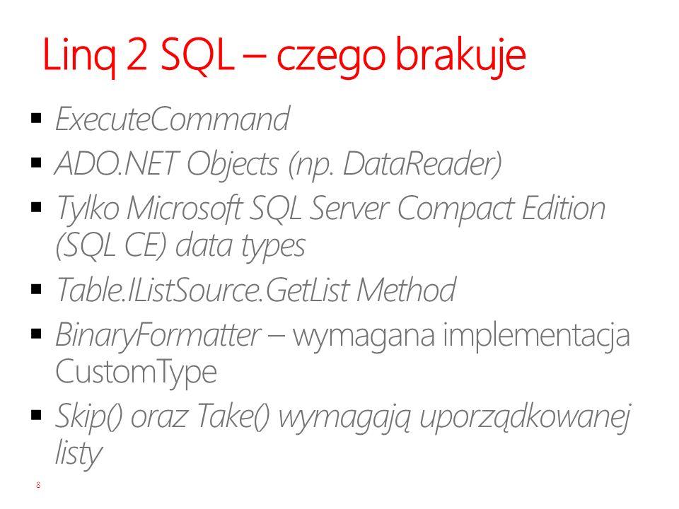 Linq 2 SQL – czego brakuje 8