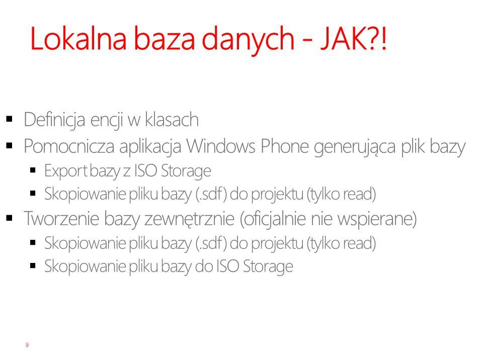 Lokalna baza danych - JAK?! 9