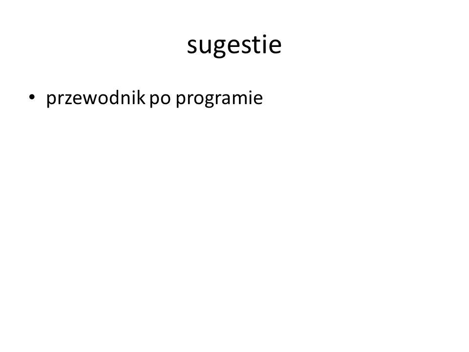 sugestie przewodnik po programie