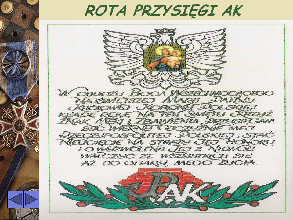 Armia Krajowa- wojsko polskie o ochotniczym zaciągu- powołana do życia na bazie organizacji niepodległościowych dnia 14 II 1942 r. Podległa Naczelnemu