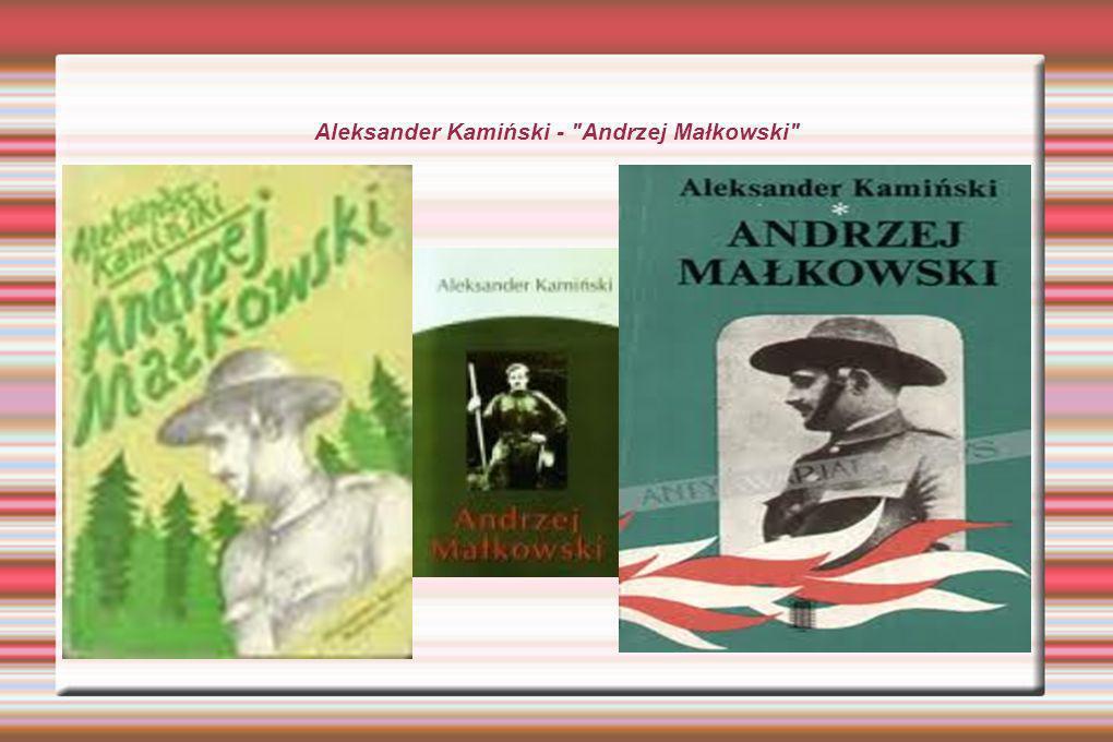 Aleksander Kamiński - Andrzej Małkowski