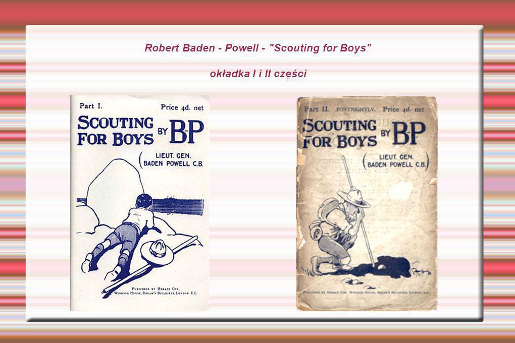 Robert Baden - Powell - Scouting for Boys okładka I i II części
