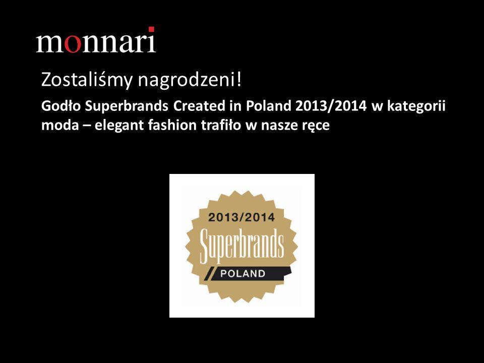 Zostaliśmy nagrodzeni! Godło Superbrands Created in Poland 2013/2014 w kategorii moda – elegant fashion trafiło w nasze ręce