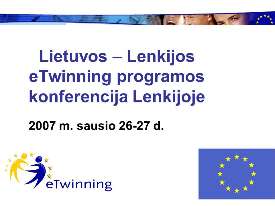 Lietuvos – Lenkijos eTwinning programos konferencija Lenkijoje 2007 m. sausio 26-27 d.