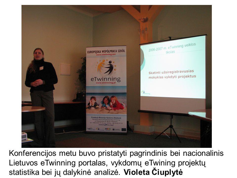 Konferencijos metu buvo pristatyti pagrindinis bei nacionalinis Lietuvos eTwinning portalas, vykdomų eTwining projektų statistika bei jų dalykinė analizė.