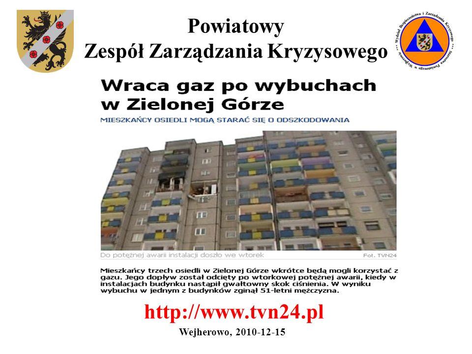 Powiatowy Zespół Zarządzania Kryzysowego http://www.tvn24.pl Wejherowo, 2010-12-15