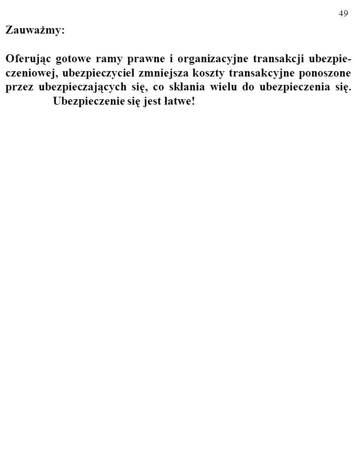 48 UBEZPIECZAMY NA ŻYCIE SIEDEMDZIESIĘCIOLATKÓW… Cena polisy 1 zł Odszkodowanie 1000 zł.