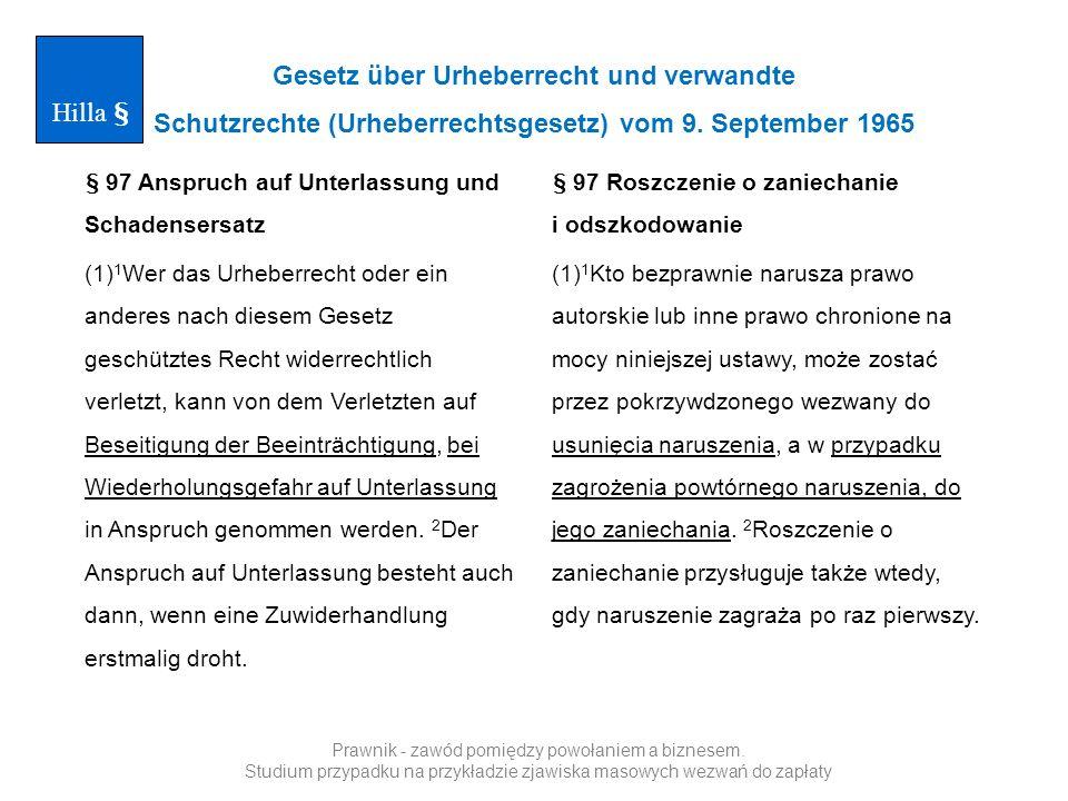 Gesetz über Urheberrecht und verwandte Schutzrechte (Urheberrechtsgesetz) vom 9. September 1965 § 97 Anspruch auf Unterlassung und Schadensersatz (1)