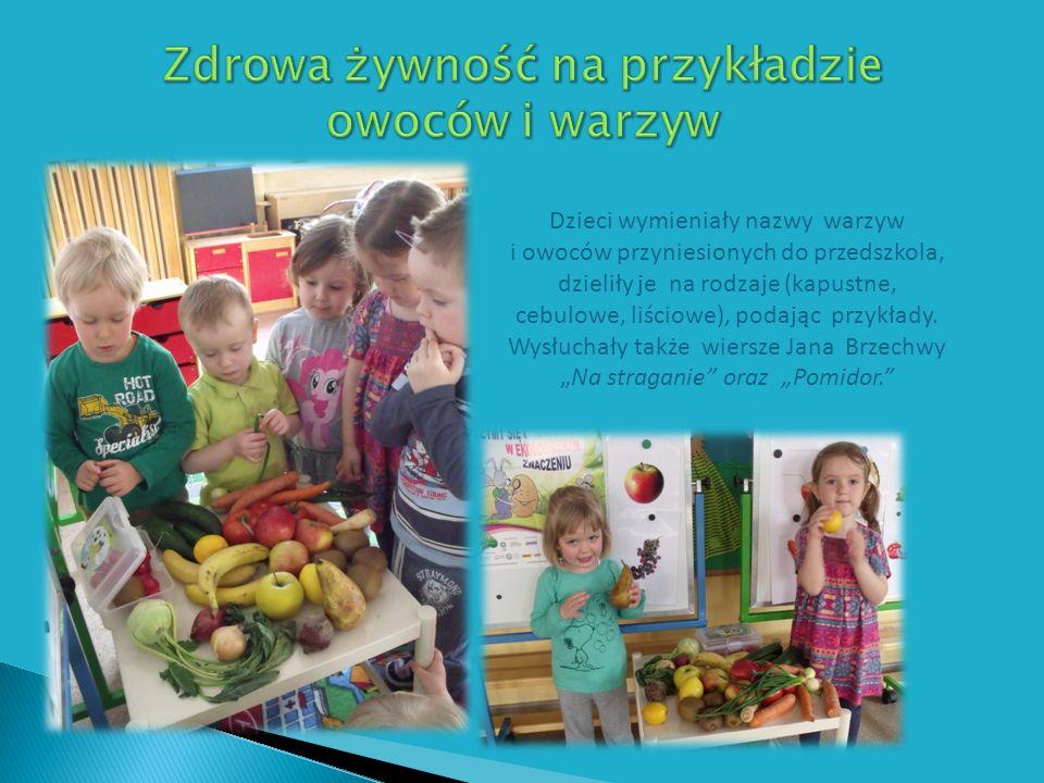 Dzieci wymieniały nazwy warzyw i owoców przyniesionych do przedszkola, dzieliły je na rodzaje (kapustne, cebulowe, liściowe), podając przykłady.