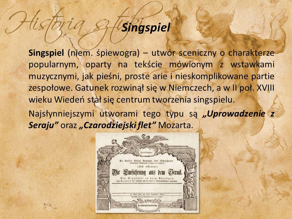 Singspiel Singspiel (niem. śpiewogra) – utwór sceniczny o charakterze popularnym, oparty na tekście mówionym z wstawkami muzycznymi, jak pieśni, prost