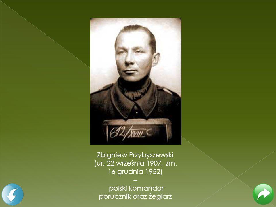 Zbigniew Przybyszewski (ur. 22 września 1907, zm. 16 grudnia 1952) – polski komandor porucznik oraz żeglarz