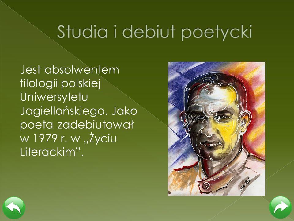 Jest absolwentem filologii polskiej Uniwersytetu Jagiellońskiego. Jako poeta zadebiutował w 1979 r. w Życiu Literackim.