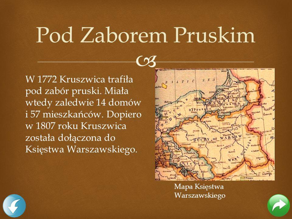 W 1772 Kruszwica trafiła pod zabór pruski. Miała wtedy zaledwie 14 domów i 57 mieszkańców. Dopiero w 1807 roku Kruszwica została dołączona do Księstwa