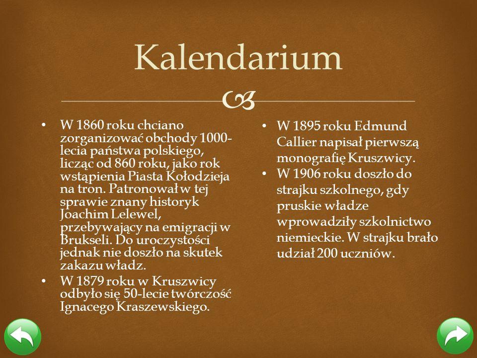 W 1860 roku chciano zorganizować obchody 1000- lecia państwa polskiego, licząc od 860 roku, jako rok wstąpienia Piasta Kołodzieja na tron. Patronował