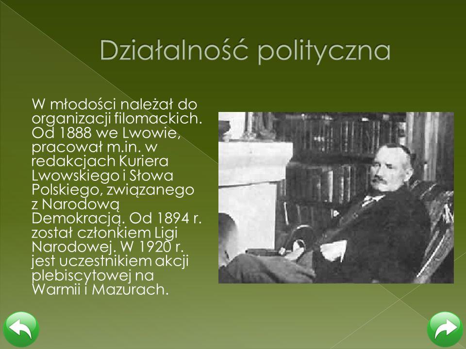 W młodości należał do organizacji filomackich. Od 1888 we Lwowie, pracował m.in. w redakcjach Kuriera Lwowskiego i Słowa Polskiego, związanego z Narod