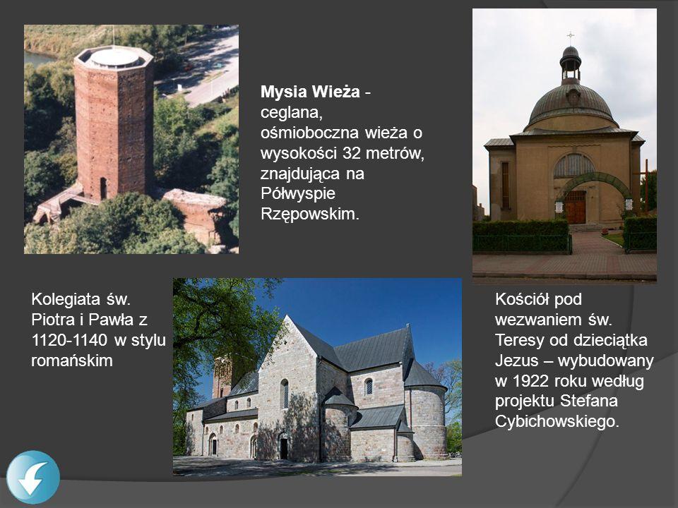 Mysia Wieża - ceglana, ośmioboczna wieża o wysokości 32 metrów, znajdująca na Półwyspie Rzępowskim. Kościół pod wezwaniem św. Teresy od dzieciątka Jez
