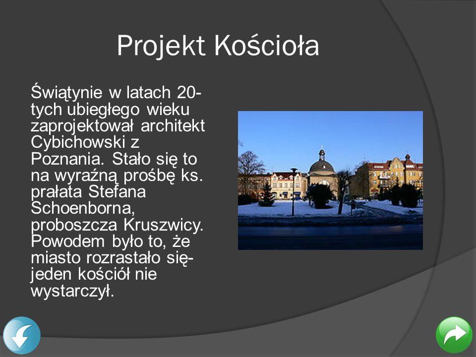 Projekt Kościoła Świątynie w latach 20- tych ubiegłego wieku zaprojektował architekt Cybichowski z Poznania. Stało się to na wyraźną prośbę ks. prałat