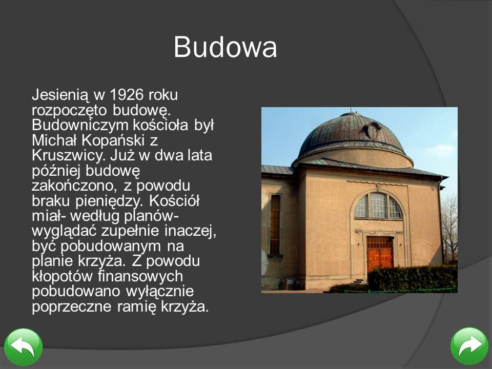 Budowa Jesienią w 1926 roku rozpoczęto budowę. Budowniczym kościoła był Michał Kopański z Kruszwicy. Już w dwa lata później budowę zakończono, z powod