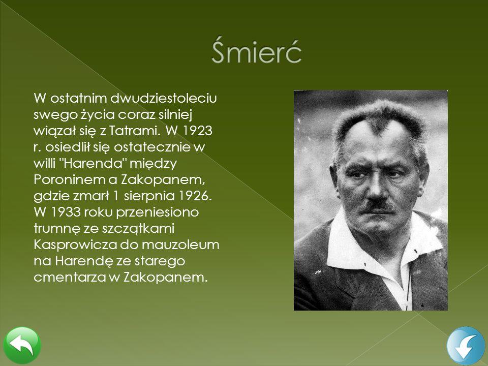 W ostatnim dwudziestoleciu swego życia coraz silniej wiązał się z Tatrami. W 1923 r. osiedlił się ostatecznie w willi