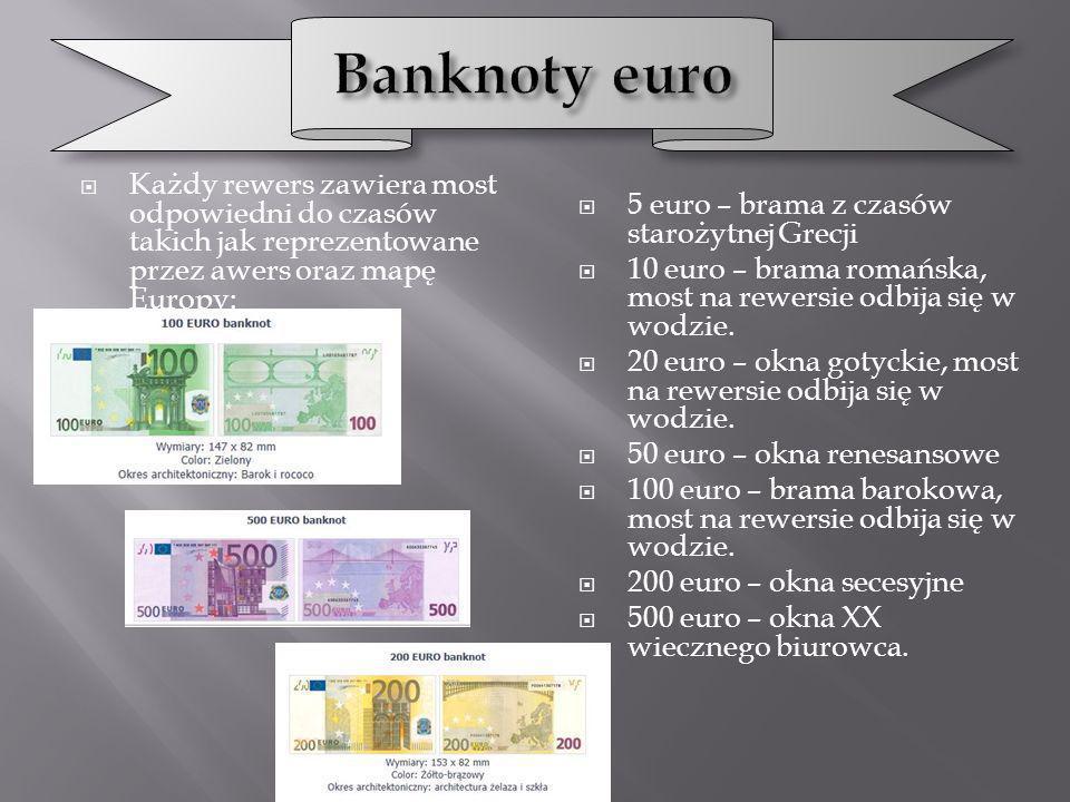 Każdy rewers zawiera most odpowiedni do czasów takich jak reprezentowane przez awers oraz mapę Europy: 5 euro – brama z czasów starożytnej Grecji 10 e