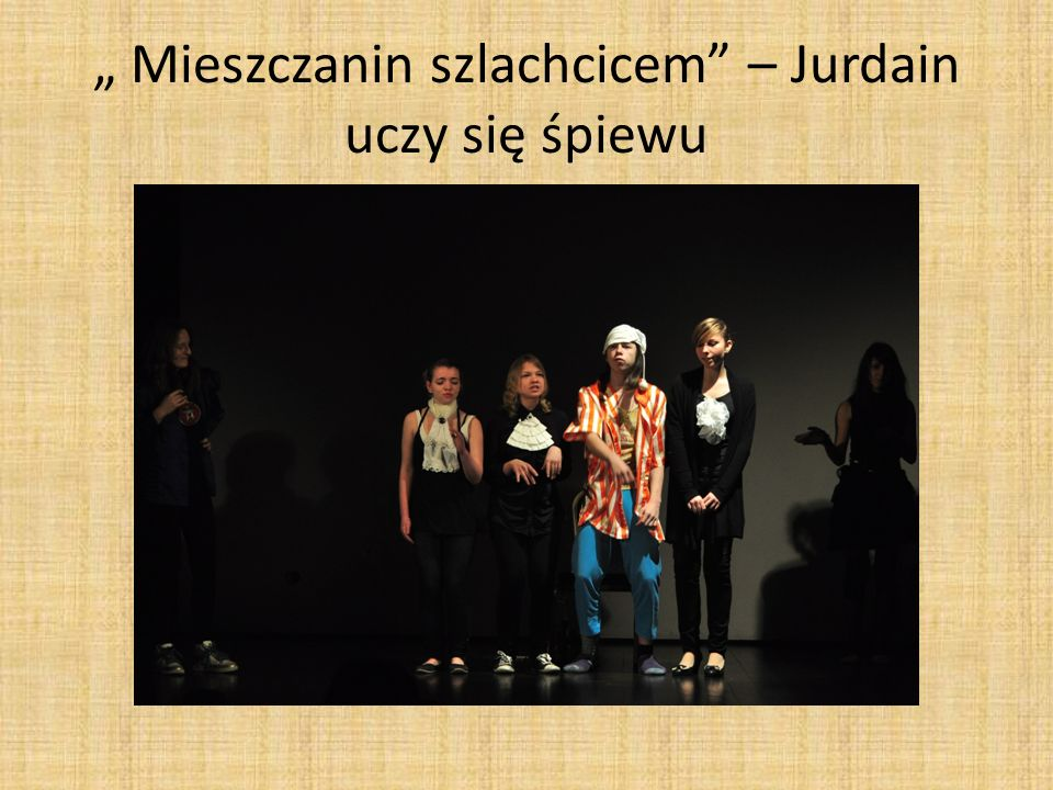 Mieszczanin szlachcicem – Jurdain uczy się śpiewu