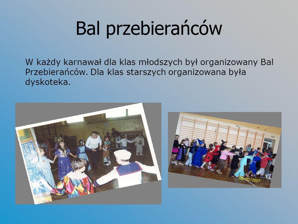 Bal przebierańców W każdy karnawał dla klas młodszych był organizowany Bal Przebierańców. Dla klas starszych organizowana była dyskoteka.