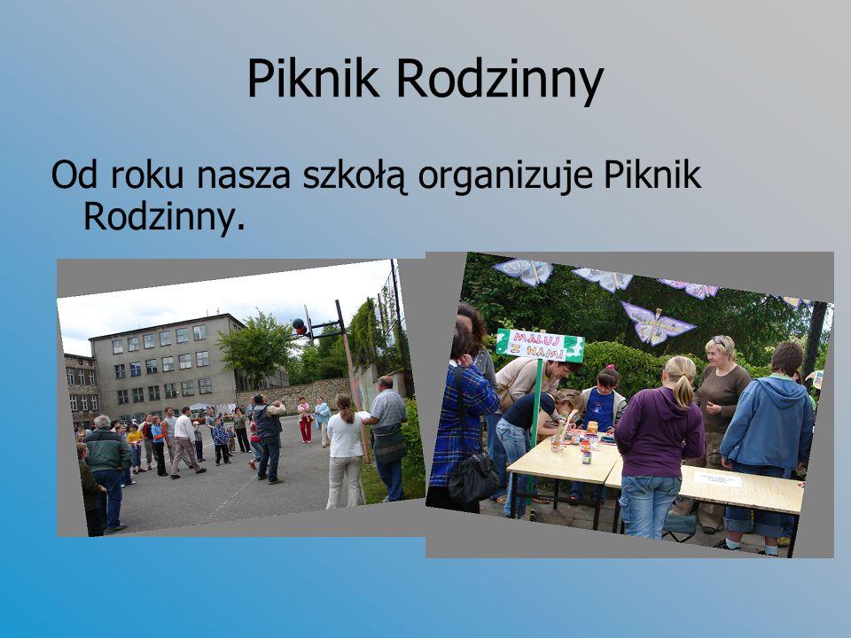 Piknik Rodzinny Od roku nasza szkołą organizuje Piknik Rodzinny.