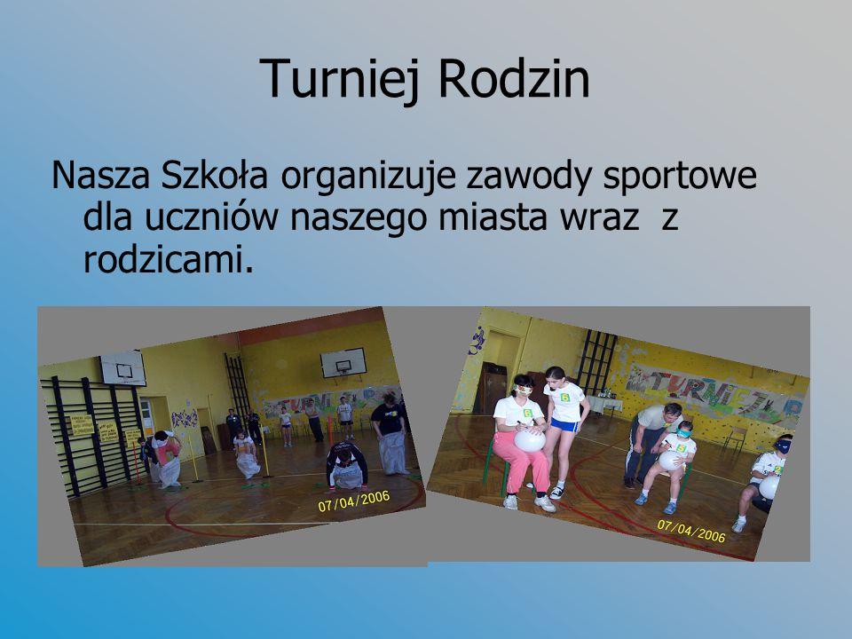 Turniej Rodzin Nasza Szkoła organizuje zawody sportowe dla uczniów naszego miasta wraz z rodzicami.